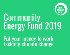 Low Carbon Hub Community Energy Fund 2020: put your money to work tackling climate change